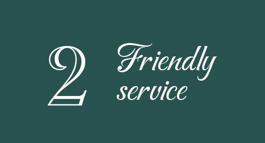 2 Friendly Service