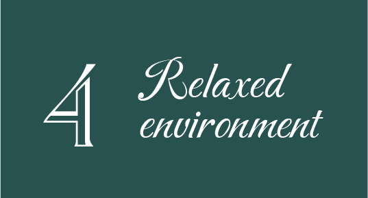 4 Relaxed environment