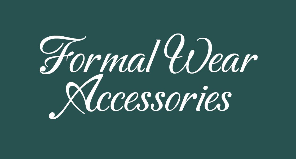 Formal Wear Accessories